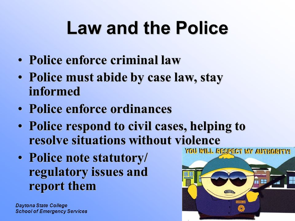 Legal Introduction to Law Daytona State College School of Emergency Services Questions?