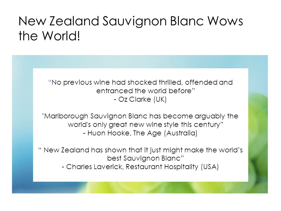 New Zealand Sauvignon Blanc Wows the World.