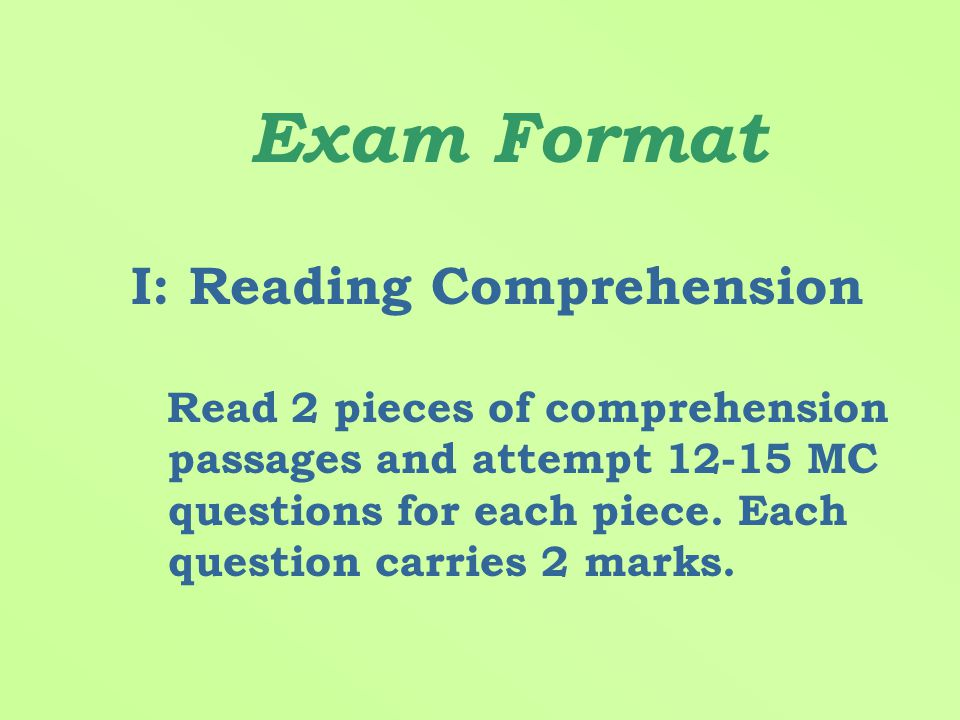 Paper Two Weighting : 24% Time Allowed : 1 hour 30 minutes (Reading Comprehension & Usage)