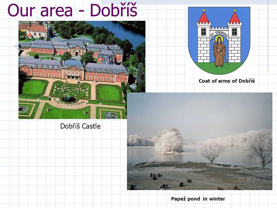 Our area - Dobříš Dobříš Castle Coat of arms of Dobříš Papež pond in winter