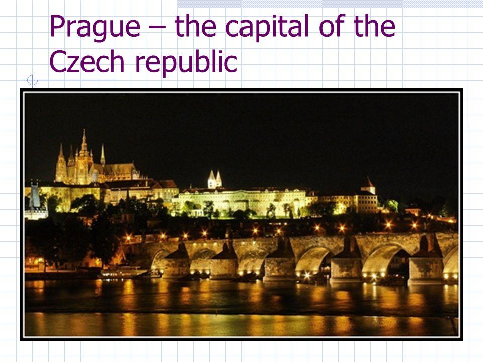 Prague – the capital of the Czech republic
