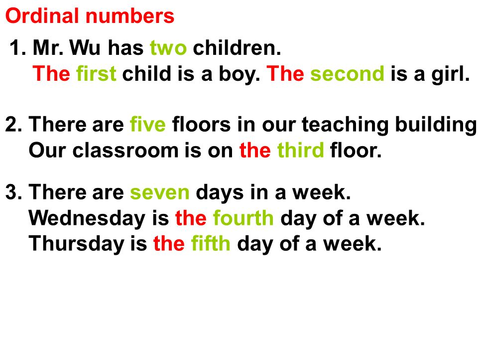 Ordinal numbers 1. Mr. Wu has two children. The first child is a boy.