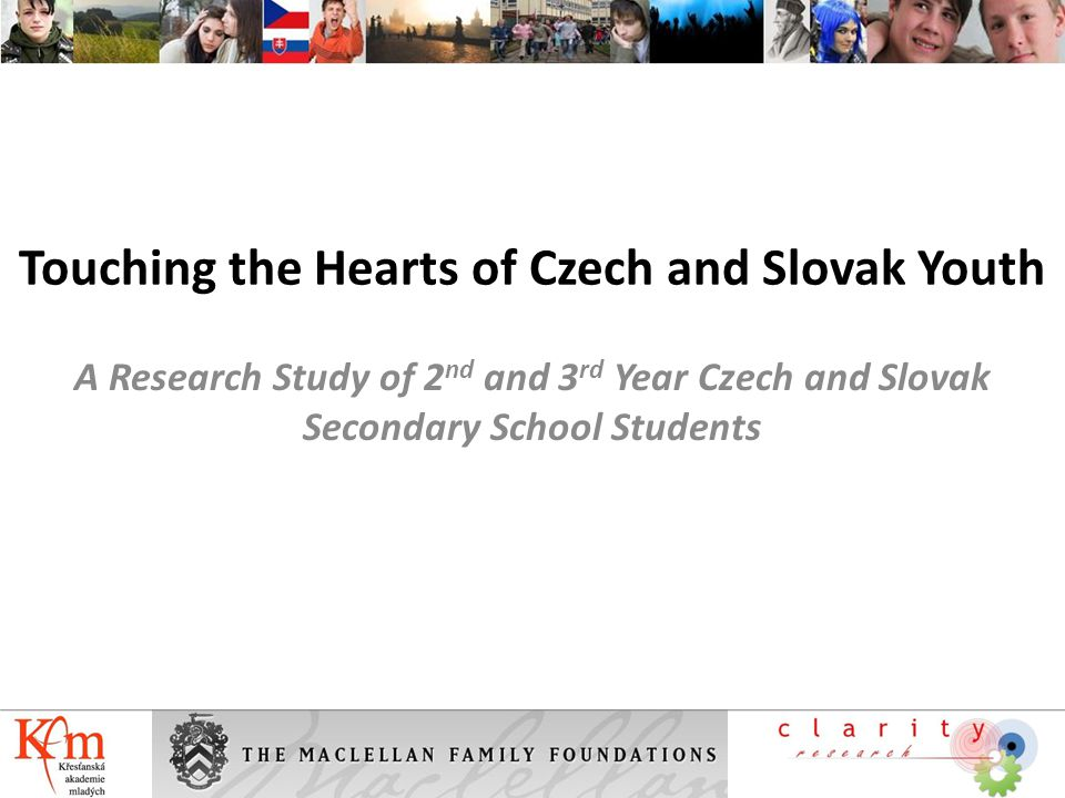 Reaching the Hearts of Czech and Slovak Youth Key Questions Where to focus ministry efforts to engage and disciple youth To better understand the condition of the local youth so that the church can be better equipped to reach their own context 2