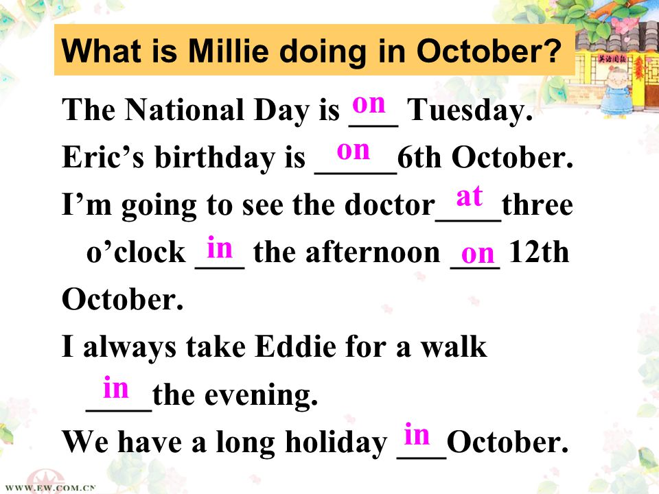 What is Millie doing in October. The National Day is ___ Tuesday.