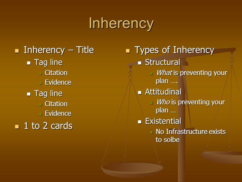 Inherency Inherency – Title Inherency – Title Tag line Tag line Citation Citation Evidence Evidence Tag line Tag line Citation Citation Evidence Evide