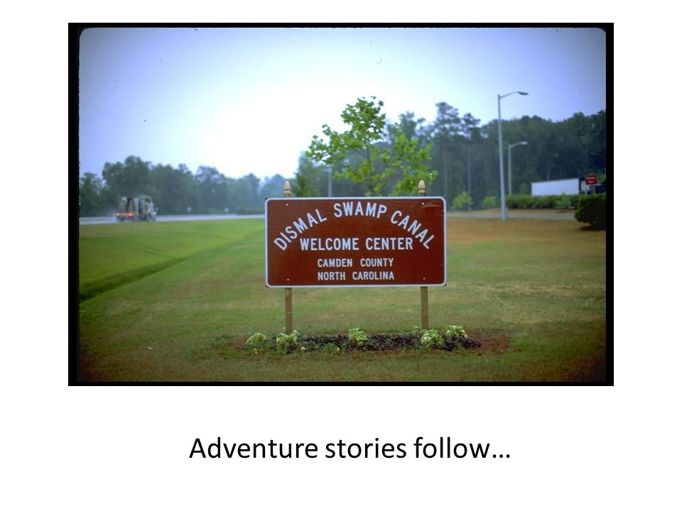 Adventure stories follow…