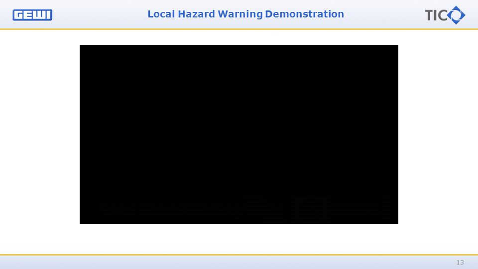 Local Hazard Warning Demonstration 13
