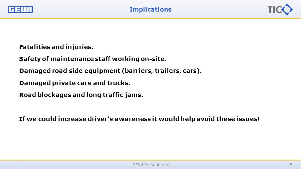Implications GEWI Presentation8 Fatalities and injuries.