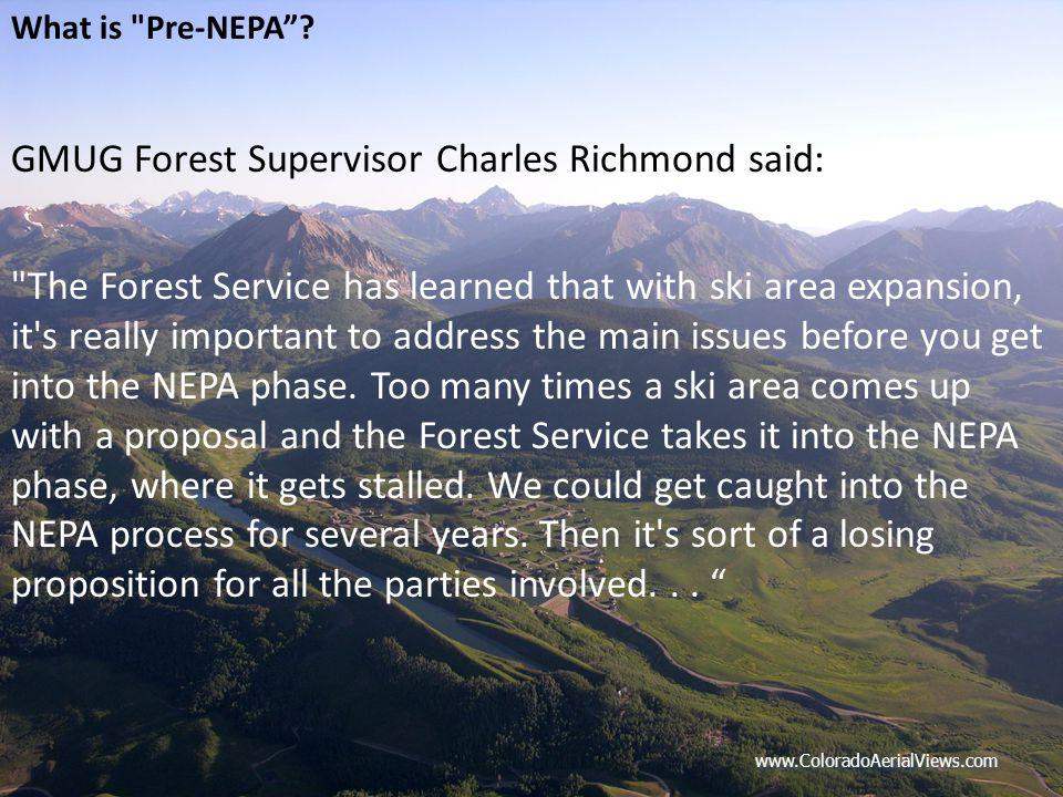 www.ColoradoAerialViews.com What is Pre-NEPA .