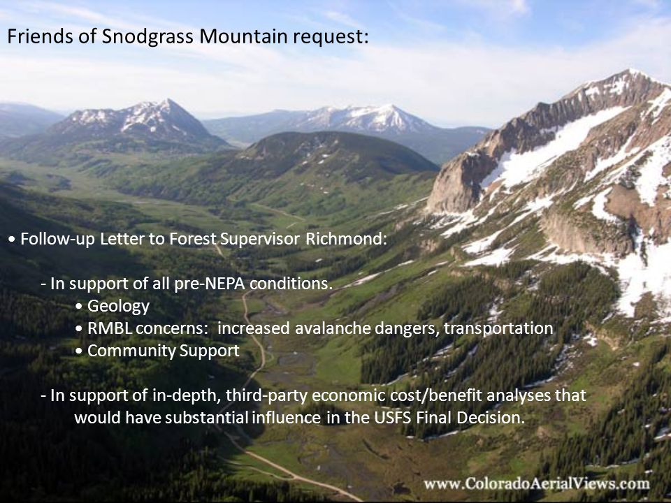 Friends of Snodgrass Mountain request: Follow-up Letter to Forest Supervisor Richmond: - In support of all pre-NEPA conditions.