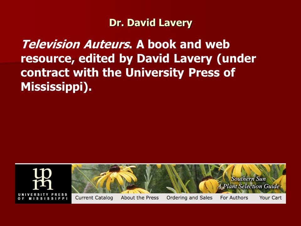 Dr. David Lavery Television Auteurs.