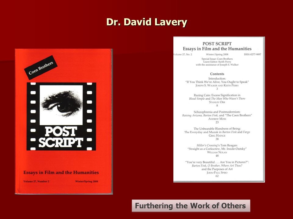 Dr. David Lavery Furthering the Work of Others