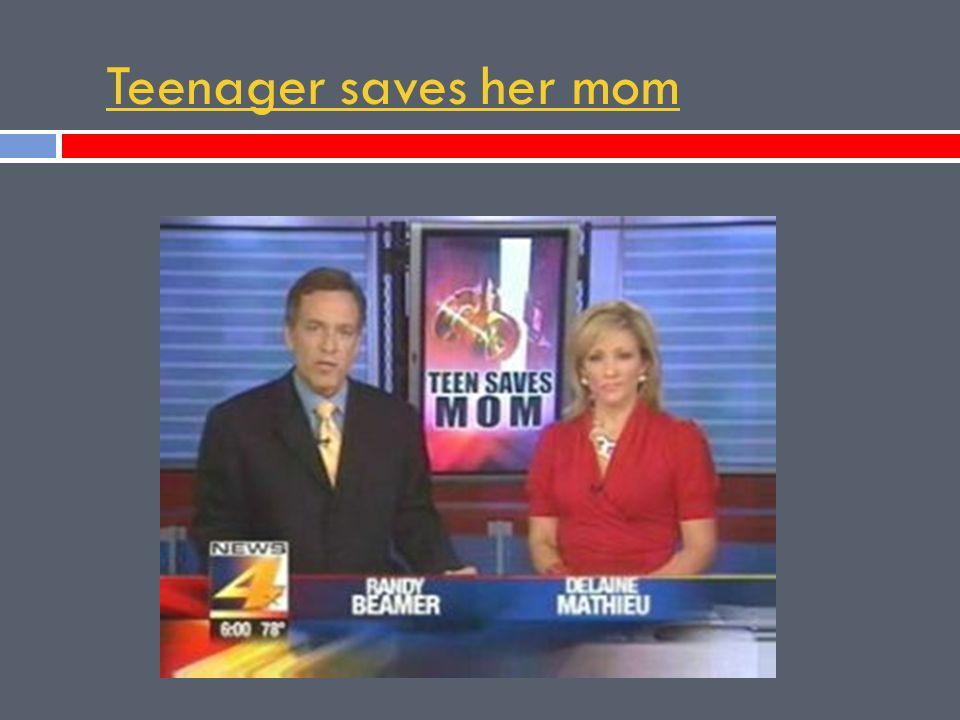 Teenager saves her mom