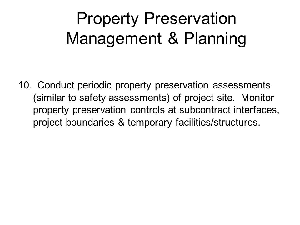 Property Preservation Management & Planning 10.