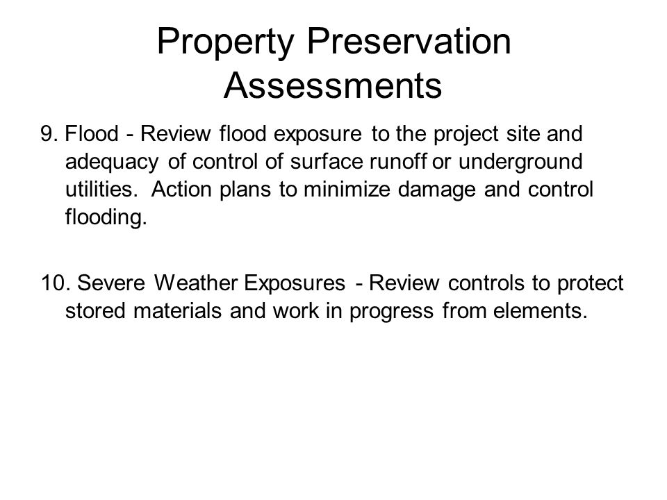 Property Preservation Assessments 9.