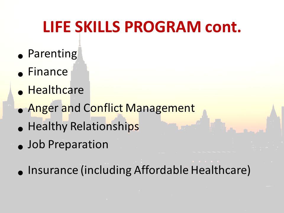 LIFE SKILLS PROGRAM cont.