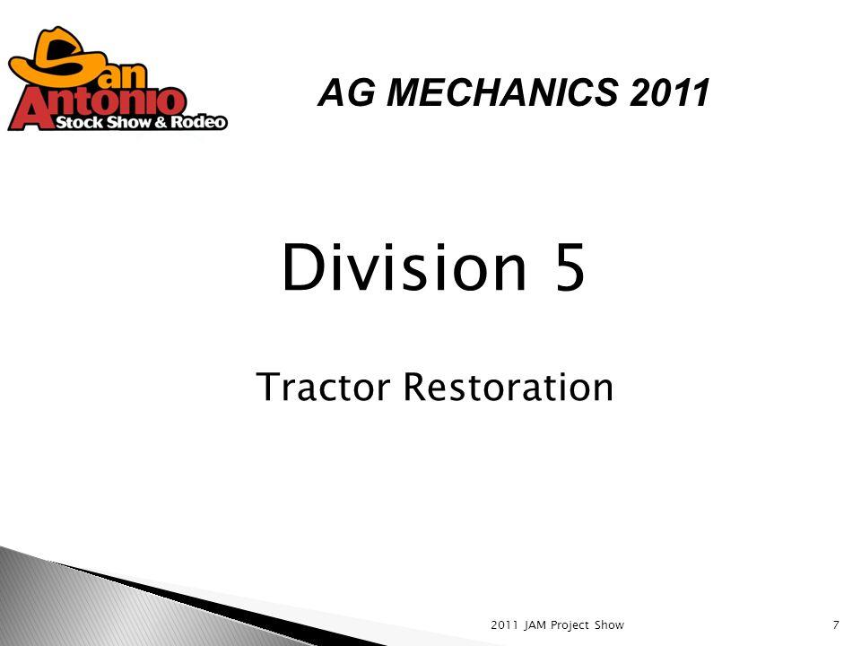 7 Division 5 Tractor Restoration AG MECHANICS 2011