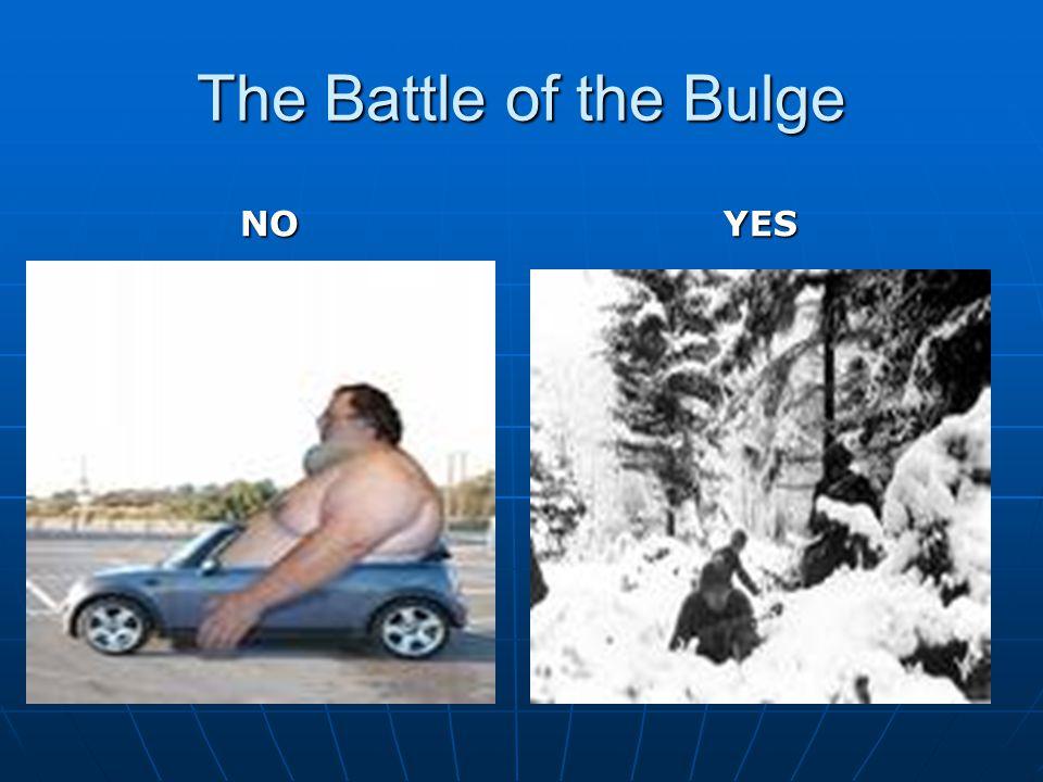 The Battle of the Bulge NOYES