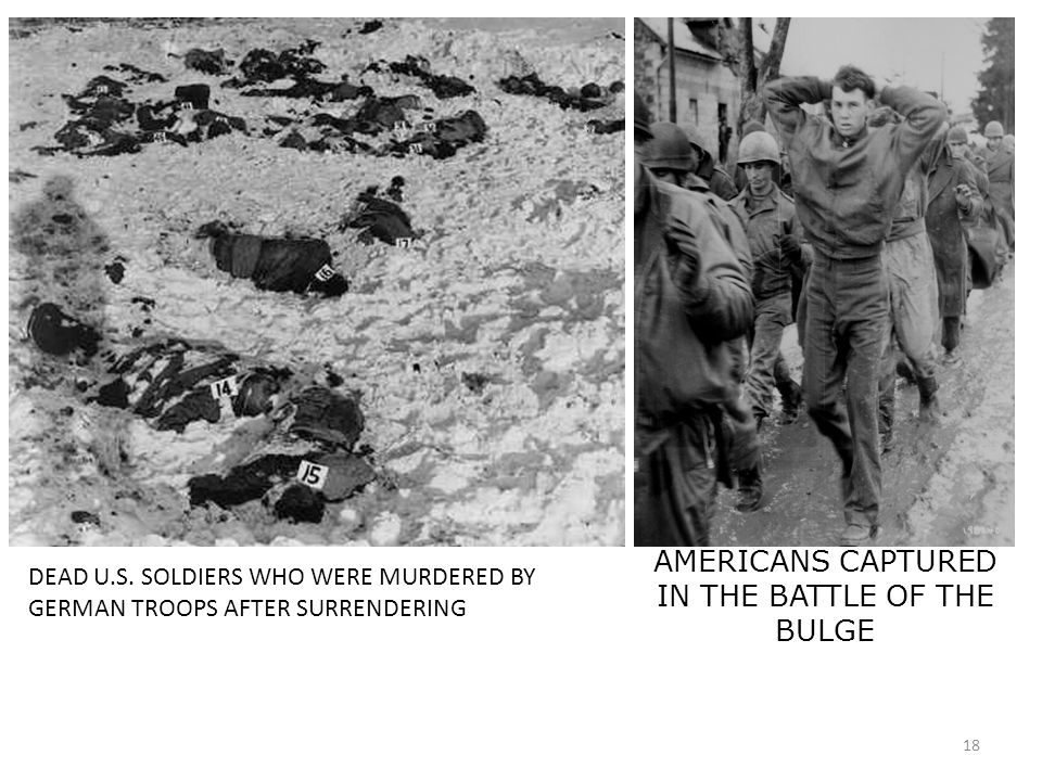 18 DEAD U.S. SOLDIERS WHO WERE MURDERED BY GERMAN TROOPS AFTER SURRENDERING AMERICANS CAPTURED IN THE BATTLE OF THE BULGE