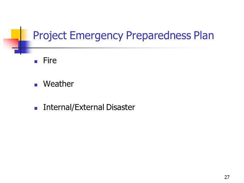 27 Project Emergency Preparedness Plan Fire Weather Internal/External Disaster