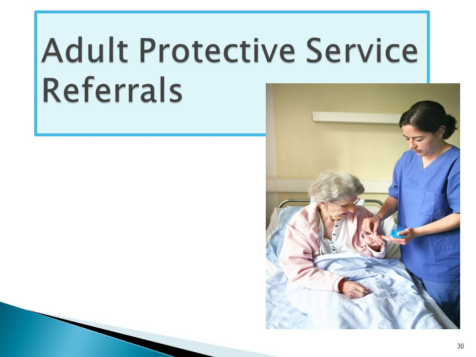 Adult Protective Service Referrals 30