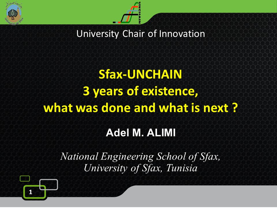 2 AGENDA  Establisement of Sfax-UNCHAIN  Re-skilling Program ( Training and Mobility)  Dissemination and Sustainability  Vision for Innovation Management