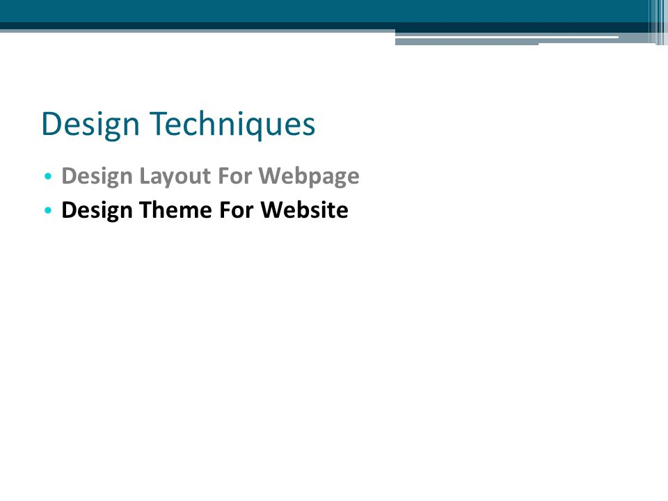 Design Techniques Design Layout For Webpage Design Theme For Website