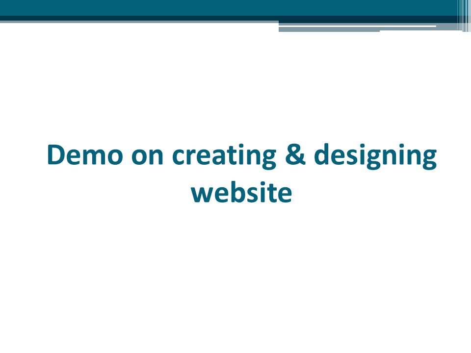 Demo on creating & designing website