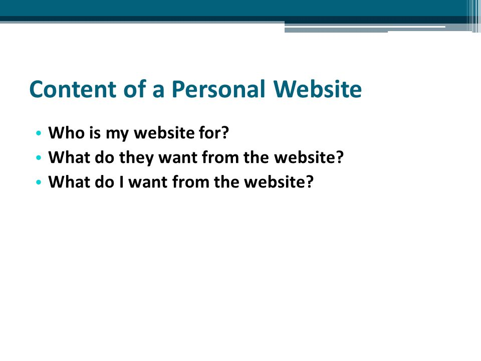 Content of a Personal Website Who is my website for.