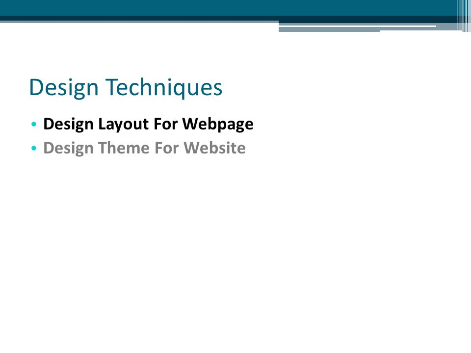 Design Layout For Webpage Layout of web pages is very important Poor layout makes for - ▫ Difficult navigation ▫ Hard to locate information on page ▫ Visually unappealing