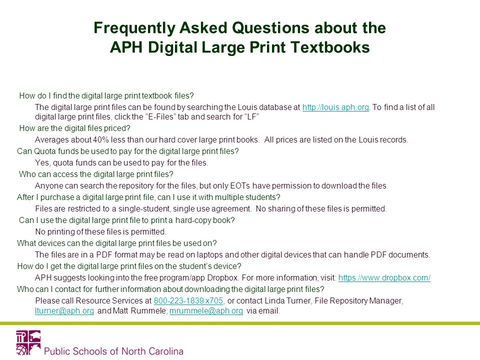 Frequently Asked Questions about the APH Digital Large Print Textbooks How do I find the digital large print textbook files.