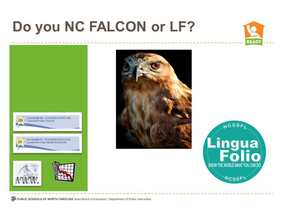 Do you NC FALCON or LF