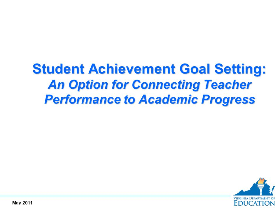 May 2011 Teacher H's Goal Goal Setting Rubric Student Achievement Standard Level of Performance UnsatisfactoryEmergingProficientExemplary The teacher develops rigorous student learning and academic achievement goals Not Applicable CANNOT MOVE FORWARD Not Applicable CANNOT MOVE FORWARD Student learning and academic achievement goals are rigorous, attainable and reflect acceptable growth during the course or school year Student learning and academic achievement goals are rigorous, attainable and reflect extraordinary growth beyond expectations during the course or school year Student learning and academic achievement goals are unrelated to identified student needs.