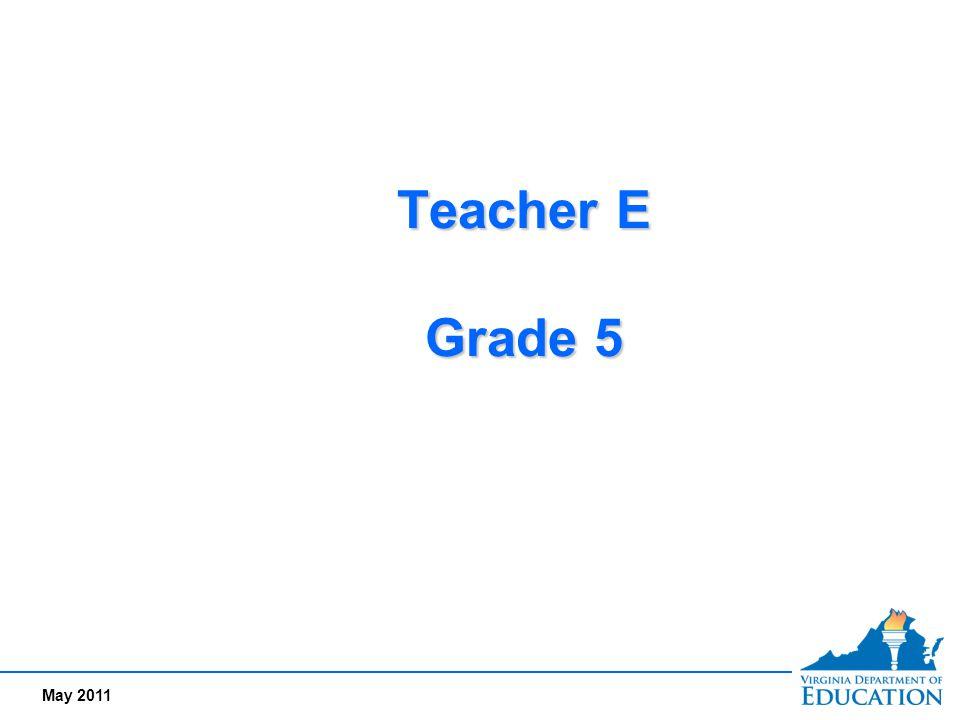 May 2011 Teacher E Grade 5