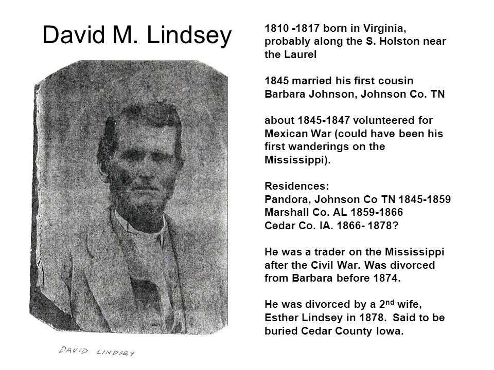 1810 -1817 born in Virginia, probably along the S.