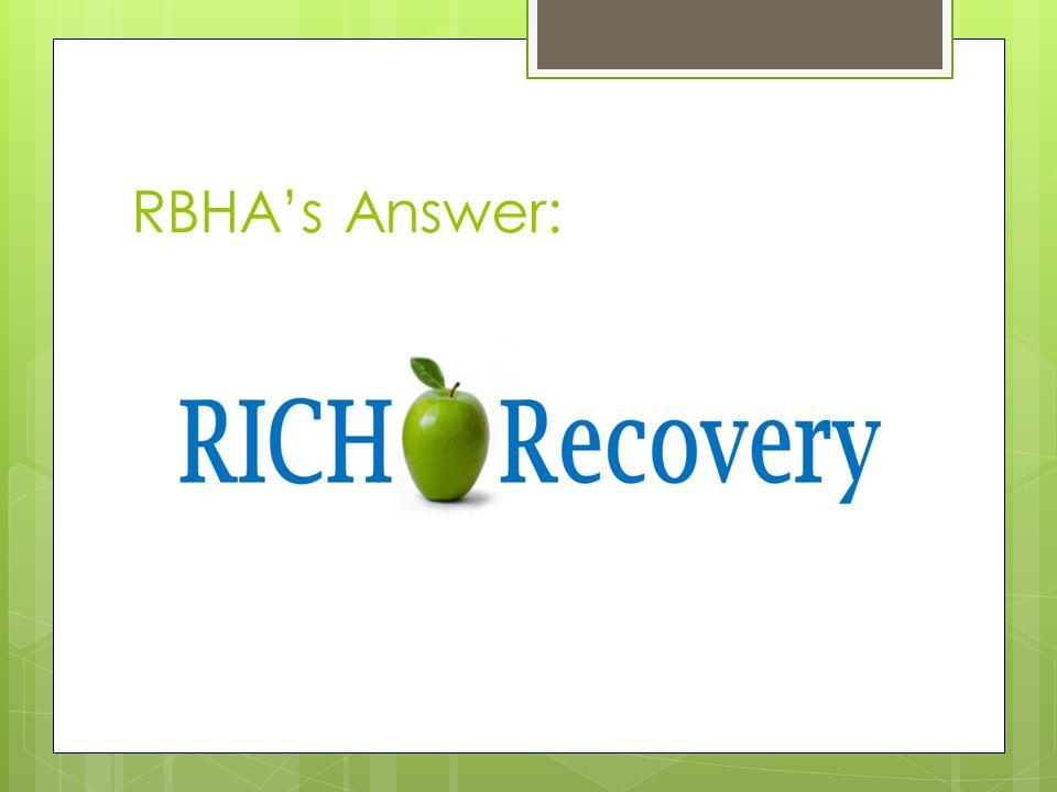 RBHA's Answer: