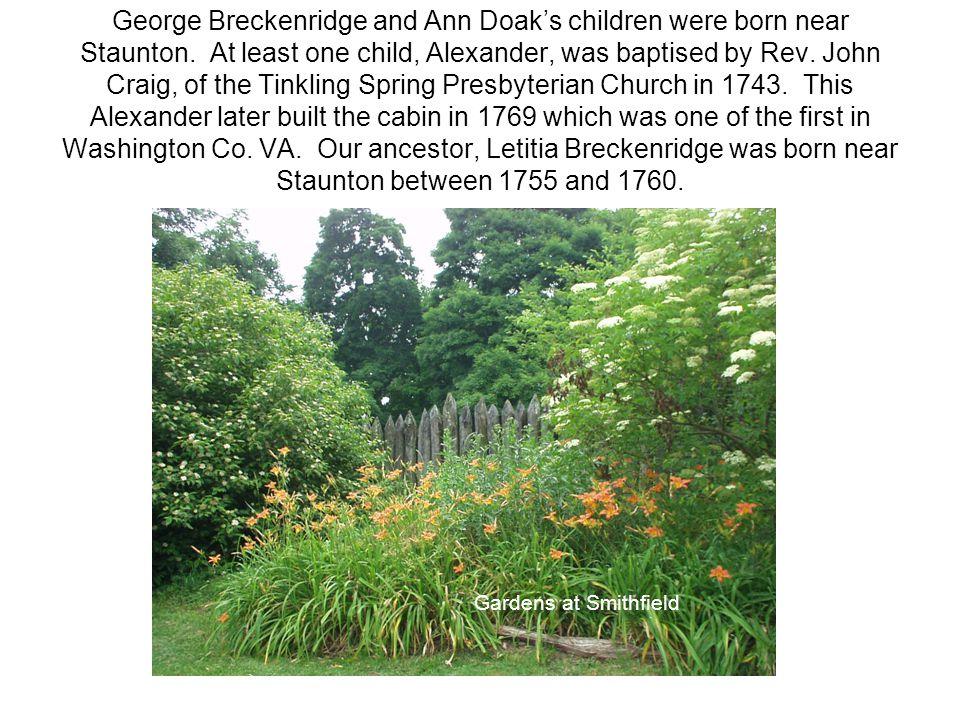George Breckenridge and Ann Doak's children were born near Staunton.