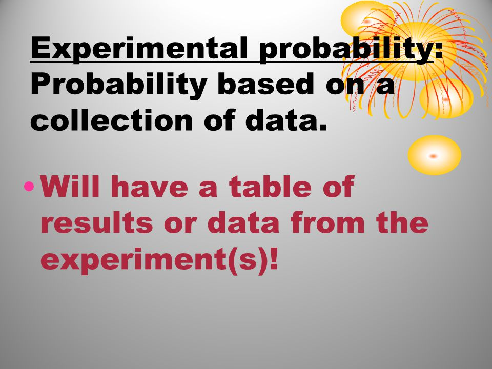 What is the difference between theoretical probability and experimental probability.
