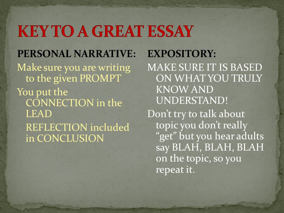 PERSONAL NARRATIVE: Make sure you are writing to the given PROMPT You put the CONNECTION in the LEAD REFLECTION included in CONCLUSION EXPOSITORY: MAK