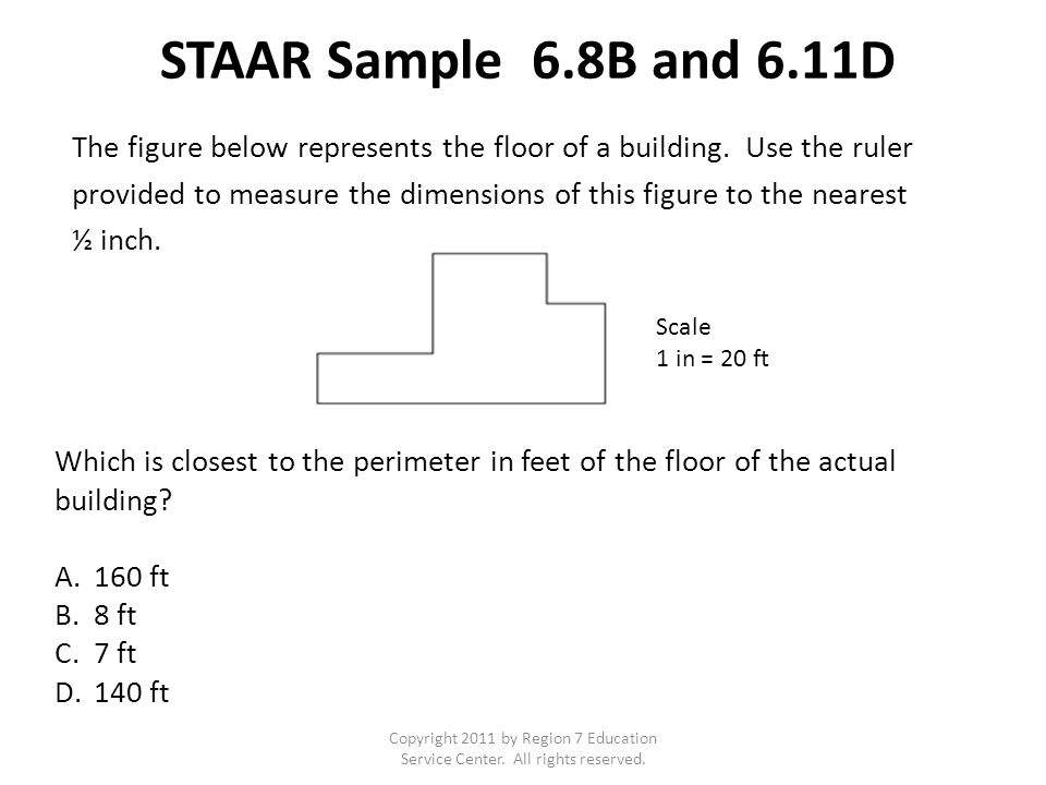Sample STAAR Question 7.6B and 7.13C Copyright 2011 by Region 7 Education Service Center.