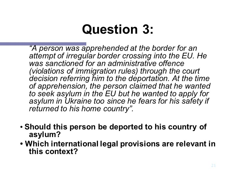 22 Question 3: Key messages Article 33 of the 1951 Refugee Convention: No Contracting State shall expel or return ('refouler') a refugee in any manner whatsoever to the frontiers of territories where his life or freedom would be threatened on account of his race, religion, nationality, membership of a particular social group or political opinion .