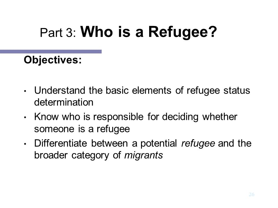 27 A person is a refugee as soon as he or she fulfils the criteria contained in the 1951 Convention Recognition of refugee status is a declaratory act Refugee status determination procedures in each country for asylum-seekers All refugee can be asylum-seekers while only some asylum-seekers are refugees 1951 Refugee Convention and 1967 Protocol National legislation