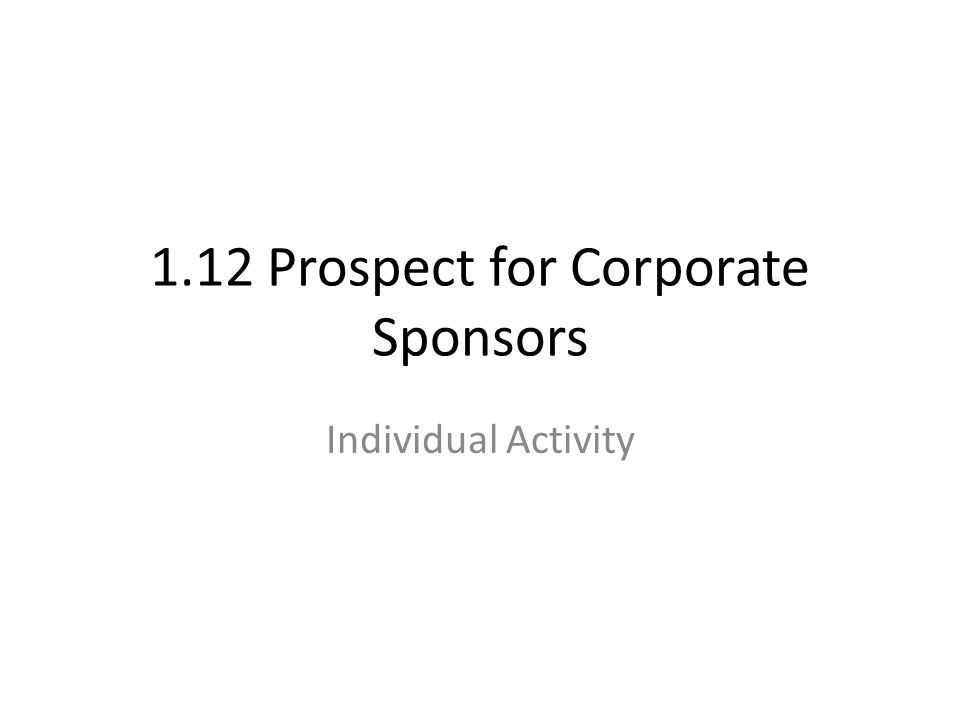1.12 Prospect for Corporate Sponsors Individual Activity