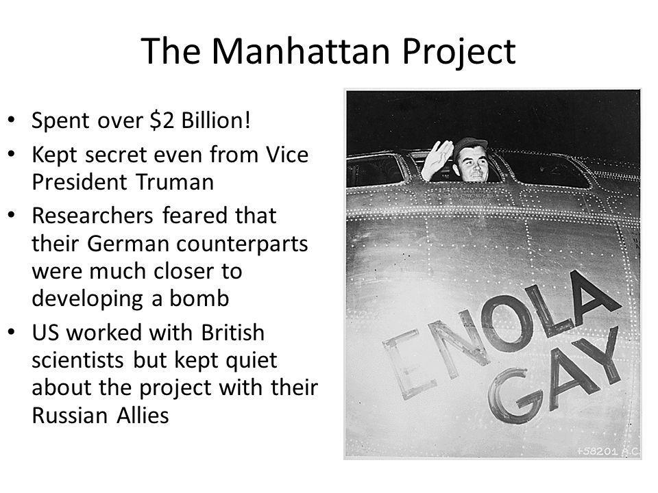 The Manhattan Project Spent over $2 Billion.
