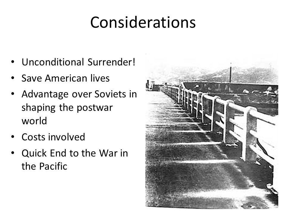 Considerations Unconditional Surrender.