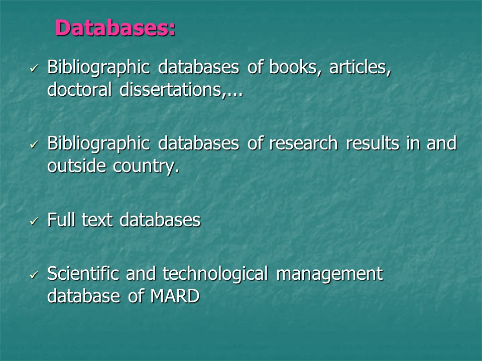 Databases: Databases: Bibliographic databases of books, articles, doctoral dissertations,...
