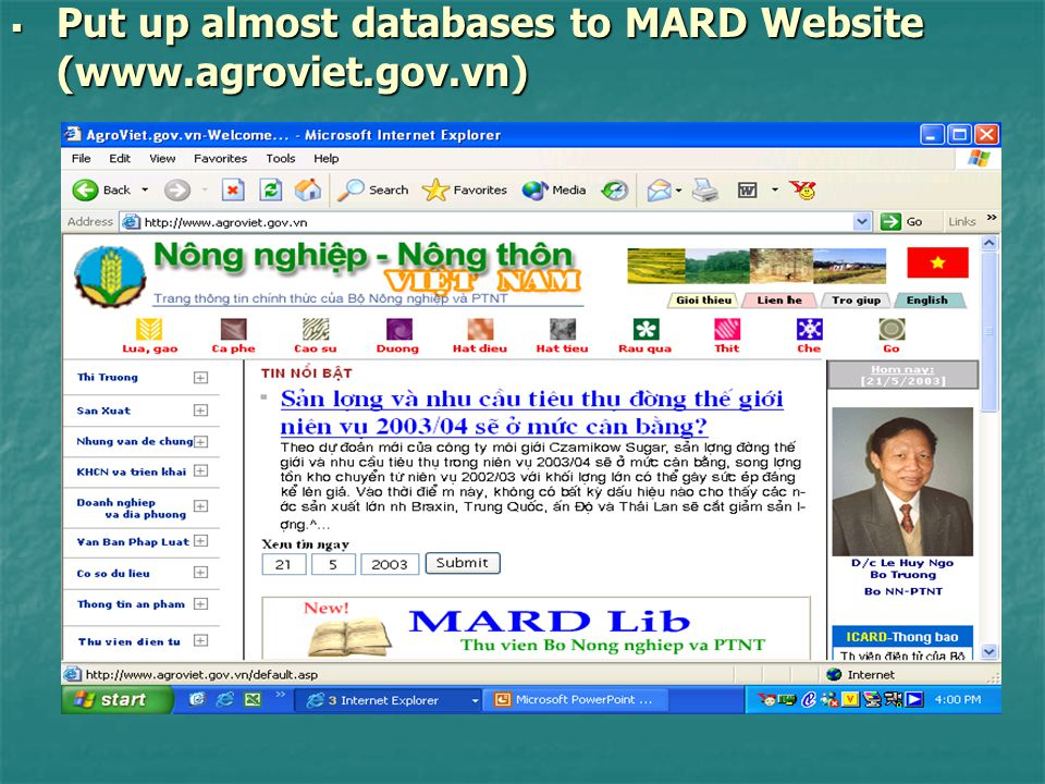  Put up almost databases to MARD Website (www.agroviet.gov.vn)