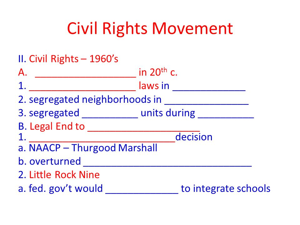 Civil Rights Movement II. Civil Rights – 1960's A.__________________ in 20 th c.