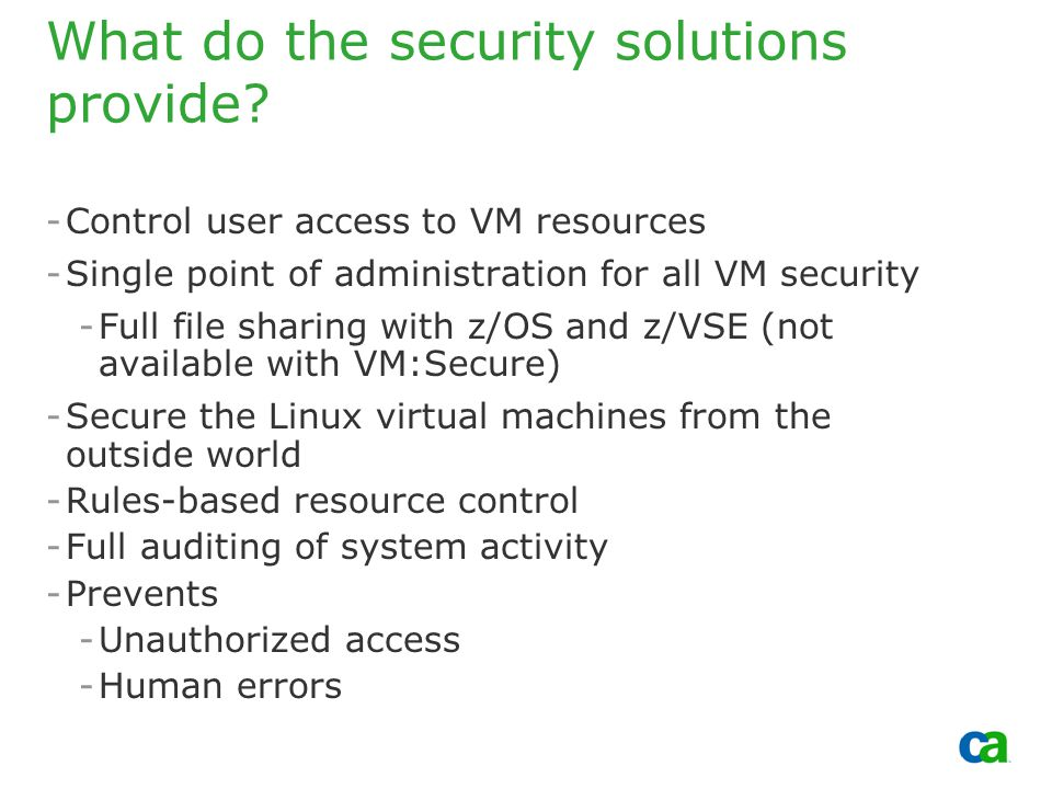 Copyright 2002, Computer Associates International, Inc What do the security solutions provide.