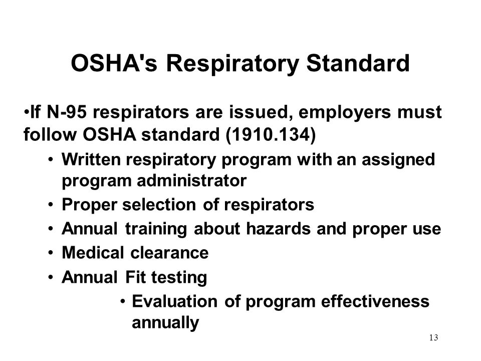 14 Proper Use of N-95 Disposable Respirators Review manufacturer s instructions for proper donning (putting on), seal check, removal and use.